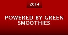 Powered By Green Smoothies (2014) stream