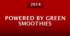 Powered By Green Smoothies (2014)