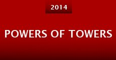 Powers of Towers (2014)