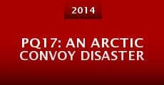 PQ17: An Arctic Convoy Disaster (2014)