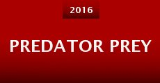 Película Predator Prey
