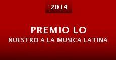 Premio lo Nuestro a la musica latina (2014) stream