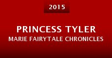 Película Princess Tyler Marie Fairytale Chronicles