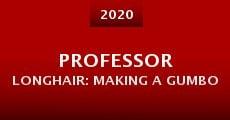 Professor Longhair: Making a Gumbo (2015) stream