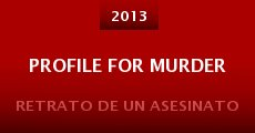 Profile for Murder (2013)