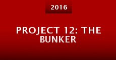 Project 12: The Bunker (2014)