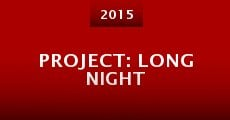 Película Project: Long Night