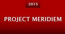 Project Meridiem (2015)