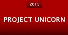 Project Unicorn (2015) stream
