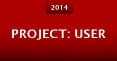 Project: User (2014)