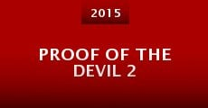 Proof of the Devil 2 (2015) stream
