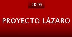 Ver película Proyecto Lázaro