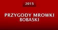 Película Przygody Mrowki Bobaski