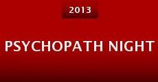 Psychopath Night (2013) stream