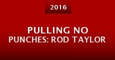 Pulling No Punches: Rod Taylor (2015)