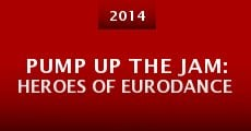Película Pump Up the Jam: Heroes of Eurodance