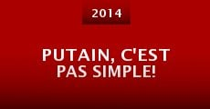 Putain, c'est pas simple! (2014)