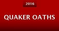 Quaker Oaths (2015) stream
