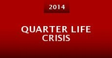 Película Quarter Life Crisis