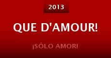 Película Que d'amour!