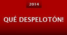 Qué Despelotón! (2014)