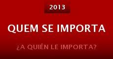 Quem se importa (2013)