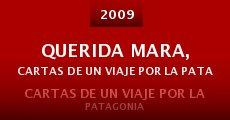 Película Querida Mara, cartas de un viaje por la Patagonia