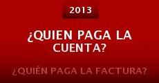 ¿Quien Paga La Cuenta? (2013) stream