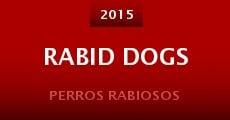 Película Rabid Dogs