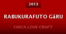 Rabukurafuto gâru (2013) stream