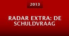 Radar Extra: De Schuldvraag (2013)