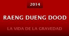 Película Raeng dueng dood