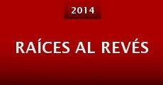 Raíces Al Revés (2014)
