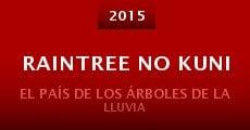 Raintree no kuni (2015)
