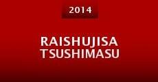 Película Raishujisatsushimasu