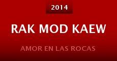 Película Rak mod kaew
