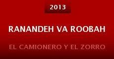 Película Ranandeh va roobah