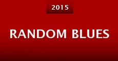 Película Random Blues