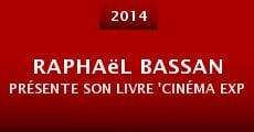 Película Raphaël Bassan présente son livre 'Cinéma expérimental, abécédaire pour une contre-culture'