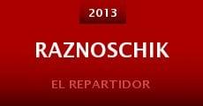 Raznoschik (2013) stream
