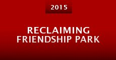Reclaiming Friendship Park (2015) stream