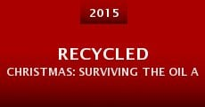 Película Recycled Christmas: Surviving the Oil Apocalypse