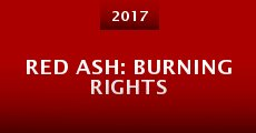 Película Red Ash: Burning Rights