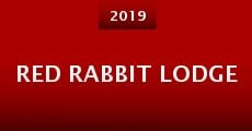 Película Red Rabbit Lodge