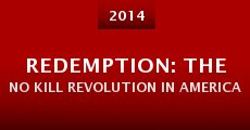 Redemption: The No Kill Revolution in America (2014) stream