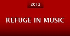 Refuge in Music (2013)