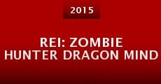 Rei: Zombie Hunter Dragon Mind (2015)