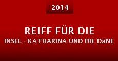 Película Reiff für die Insel - Katharina und die Dänen