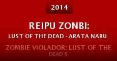 Reipu zonbi: Lust of the dead - arata naru zetsubô (2014)
