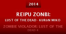Reipu zonbi: Lust of the dead - kurôn miko taisen (2014)